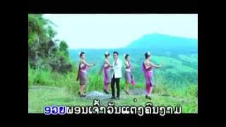 LAOS KARAOKE NEW SONG-ເພງລາວ -เพลงลาว- [LAO NEW SONG]