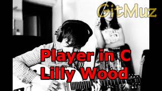 Простая(легкая) мелодия на гитаре-Lilly wood[Player in C]