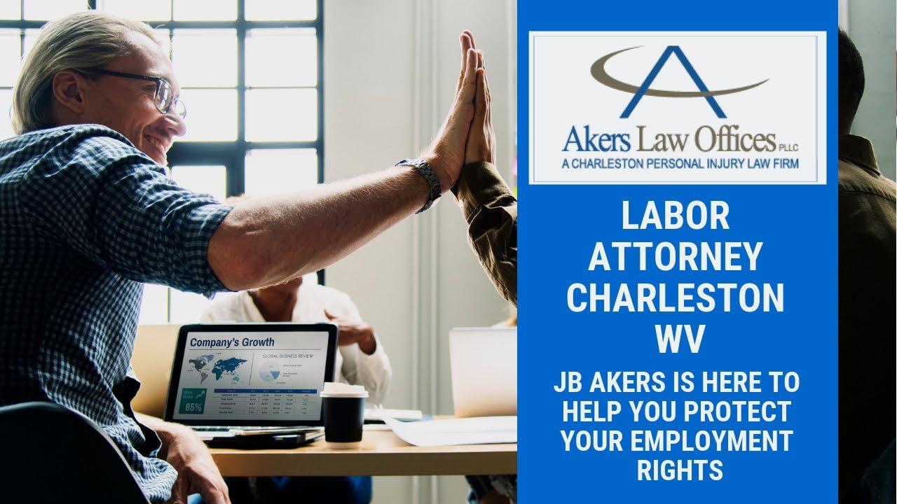 Charleston, WV Employment Law Attorney · Labor Attorney