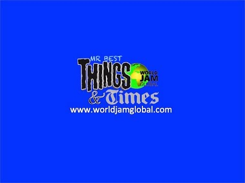 World Jam Global Radio Live Stream Things & Time  March 8th 2019