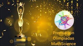 Bienvenidos Premiación Olimpiadas MathScience 2021 COPES