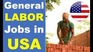 General Labor Jobs in USA
