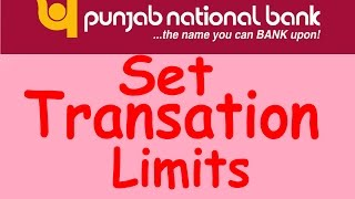 vuclip Set Transaction Limits In Punjab National Bank - PNB Net Banking