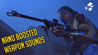 Overwatch   All Nano-boosted Weapon sounds