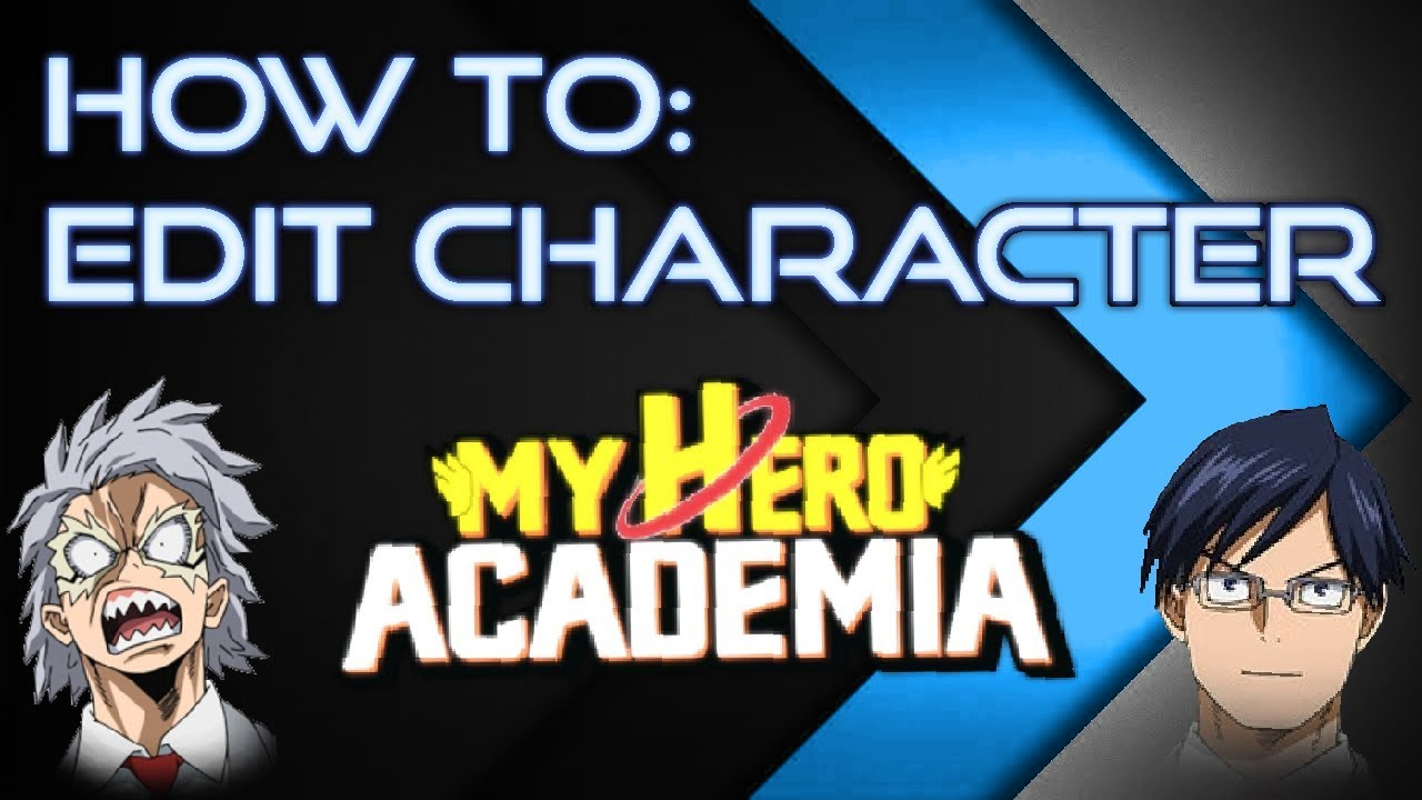 How To: Edit your Character!