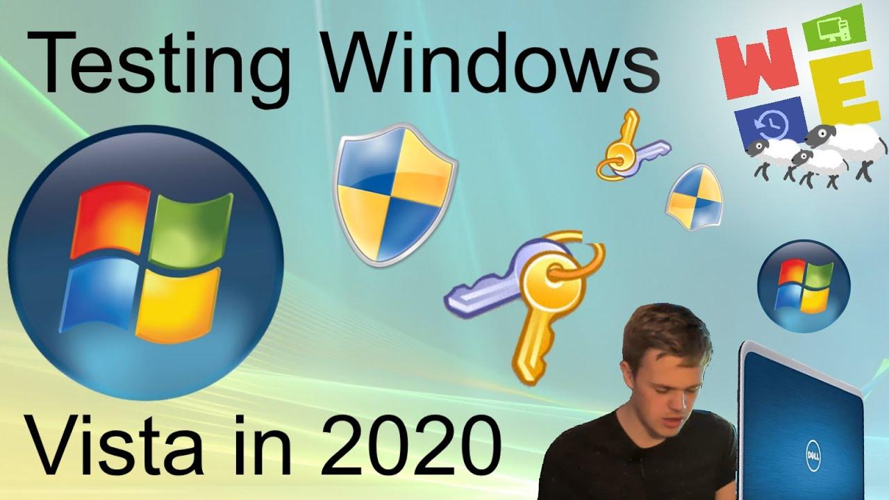 TESTING WINDOWS VISTA IN 2020