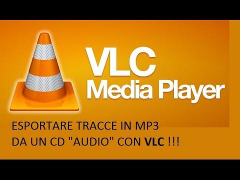 """VLC  (ESPORTARE DA UN CD AUDIO TRACCE IN MP3 ) """"4"""""""