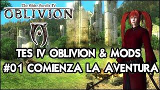 The Elder Scrolls IV: Oblivion | Gameplay Español con Mods 🗡 Guía completa #01