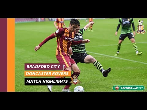 MATCH HIGHLIGHTS | Bradford City vs Doncaster Rovers (Carabao Cup 17/18)
