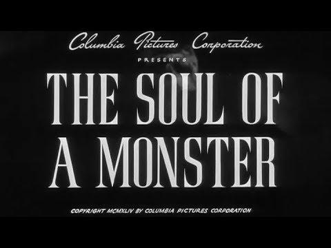 1944 The Soul of a Monster Spooky Movie Dave