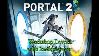 Portal 2 Workshop - There and Back Again