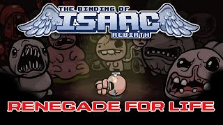Renegade For Life: The Binding of Isaac - Rebirth