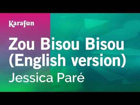 Karaoke Zou Bisou Bisou (English version) - Jessica Paré *