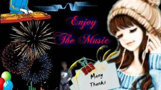 new Wave non Stop remix 2012 ( Many Thanks ) L=;,) 23