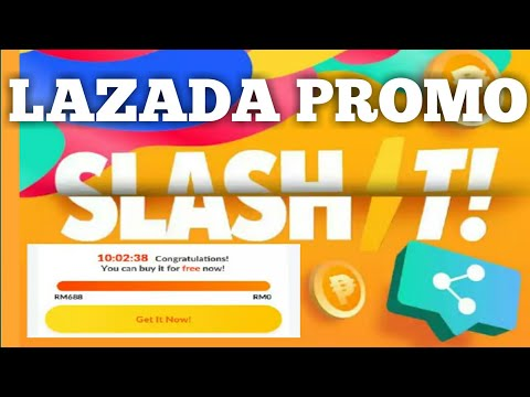 Lazada New Promo Slash It !