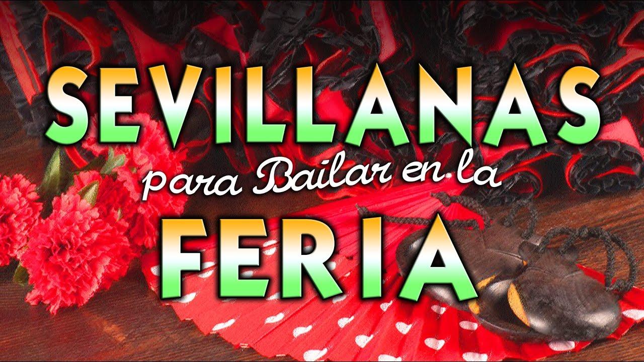 SEVILLANAS PARA BAILAR EN LA FERIA - 1 Hora - (Los Romeros de la Puebla. Ecos de las Marismas)