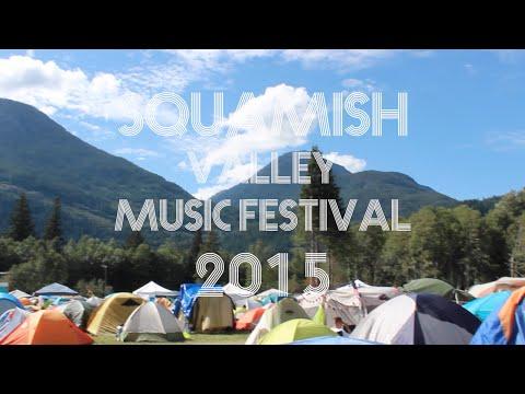 Squamish Valley Music Festival 2015 | Aftermovie