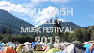 Video Squamish Valley Music Festival 2015 | Aftermovie download MP3, 3GP, MP4, WEBM, AVI, FLV Juni 2018
