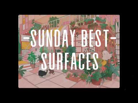 Surfaces - Sunday Best [Lyrics]