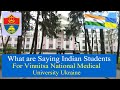 vinnitsa National Medical University Students Reviews | MBBS in Ukraine | Study MBBS Abroad | MBBS