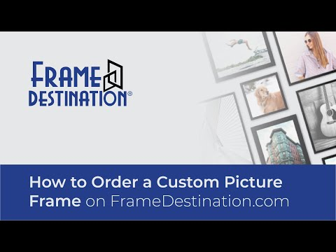 How To Order A Custom Picture Frame Online From FrameDestination.com