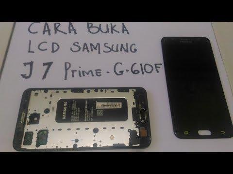 CARA BONGKAR LCD SAMSUNG J7 PRIME