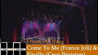 Divas of Disco- Come To Me (France Joli) & Finally (CeCe Peniston)