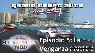 Gta Vice City Starman Mod - Temporada 1 Episodio 5