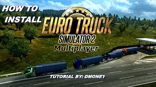 Euro Truck Simulator 2 -  How to Install Multiplayer - ETS2 Multiplayer Tutorial