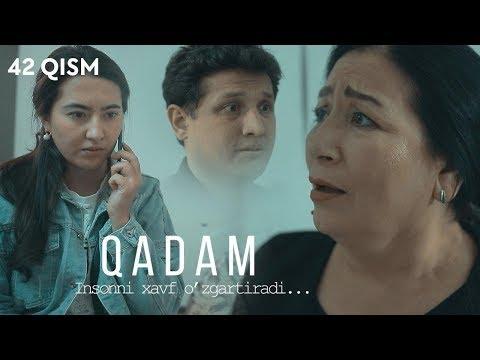 Qadam (o'zbek serial) | Кадам (узбек сериал) 42-qism