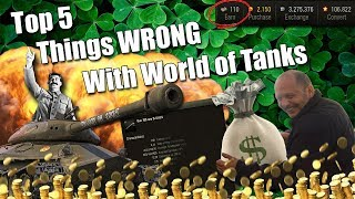 WoT || Top 5 || Things WRONG With World of Tanks