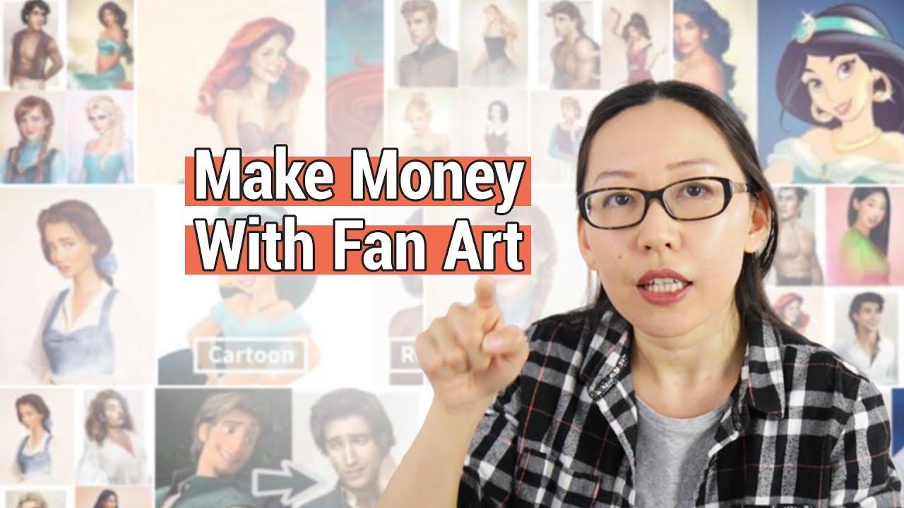 Making Money With Fan Art Youtube