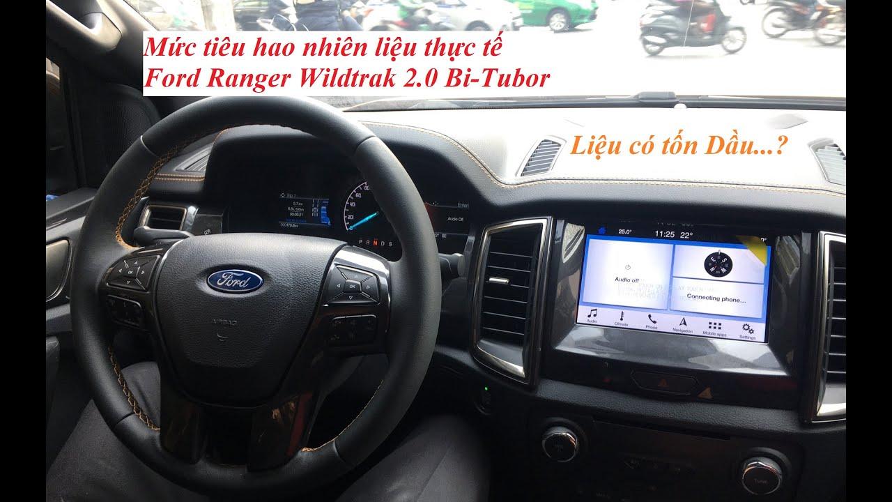Mức tiêu hao nhiên liệu thực tế trên Ford Ranger Wildtrak 2.0 Bi-Turbo 2019