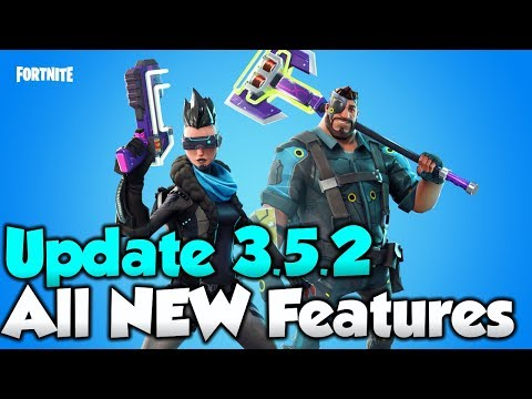 NEW Fortnite Update 3.5.2 All NEW Features - Fortnite LMG UPDATE