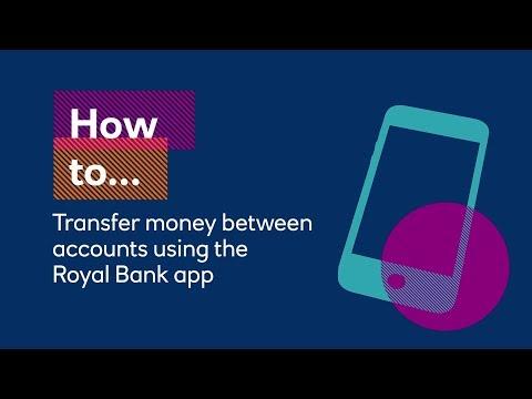 How To Transfer Money Between Accounts Using Your Royal Bank App | Royal Bank Of Scotland