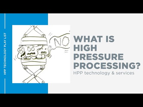 HPP - What is High Pressure Processing?