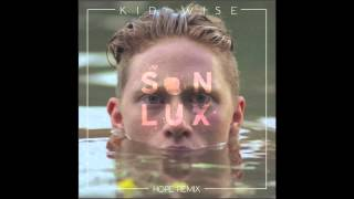 KID WISE - HOPE (SON LUX REMIX)