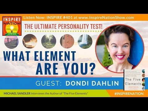 ★ DONDI DAHLIN: What Element Are You? Ancient Chinese Personality Test   Donna Eden   The 5 Elements