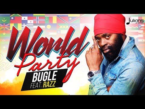 Bugle feat. Razz - World Party