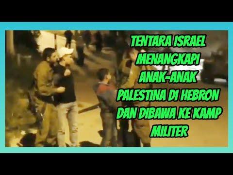 KELOMPOK HAM MELAPORKAN JIKA TENTARA ISRAEL MENANGKAPI ANAK-ANAK PALESTINA DI HEBRON (26 APRIL 2019)