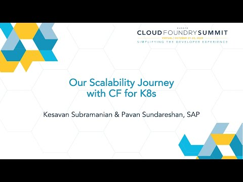 Our Scalability Journey with CF for K8s - Kesavan Subramanian & Pavan Sundareshan, SAP