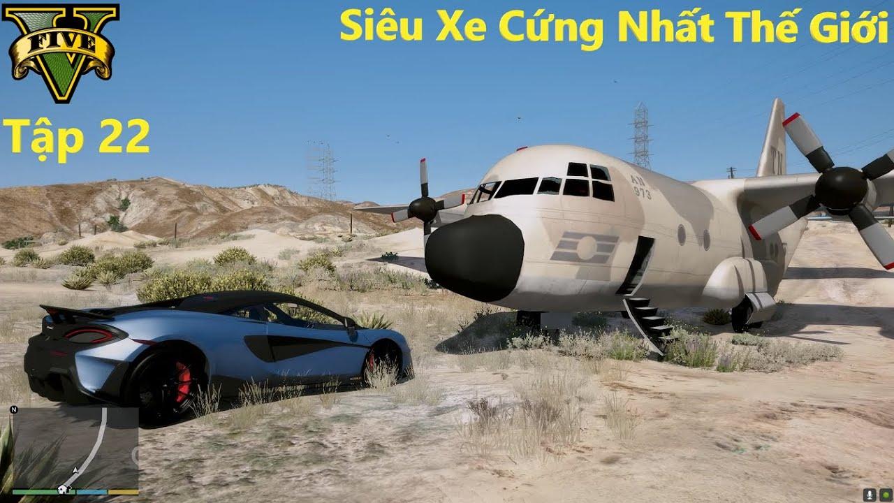 GTA 5 Siêu Xe #22 Mclaren 600Lt Siêu Xe Không Thể Bị Phá Hủy | Siêu Xe Cứng Nhất Thế Giới