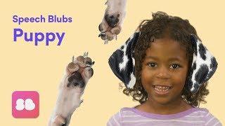Speech Blubs PUPPY Storybook - Speech Exercises for Kids!