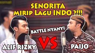 SENORITA mirip Lagu INDO ?!!! ( BATTLE NYANYI ) PAIJO VS ALIF RIZKY