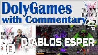 FF Brave Exvius Let's Play #10 - Diablos / Diabolos Esper (1 & 2 Star) Wicked Peaks