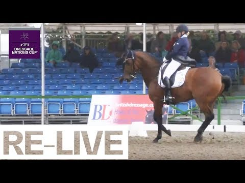 RE-LIVE | FEI Dressage Nations Cup - Grand Prix Freestyle | Hickstead