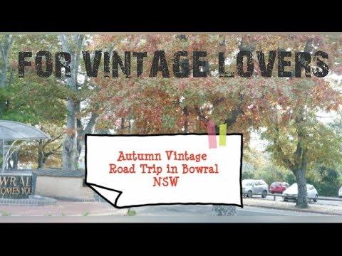 Autumn Vintage Road Trip In Bowral NSW