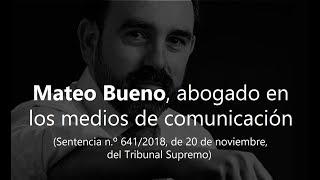 Baixar MATEO BUENO, ABOGADO EN LOS MEDIOS DE COMUNICACIÓN