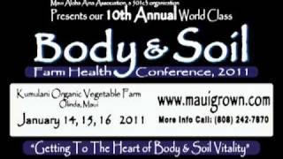 Maui Aloha Aina Body and Soil Conference 2011