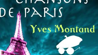 Yves Montand Rue Lepic Chansons De Paris from Original Album Remasterise